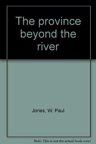 9780835805469: The province beyond the river