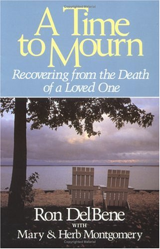 9780835805773: A Time to Mourn: Recovering from the Death of a Loved One