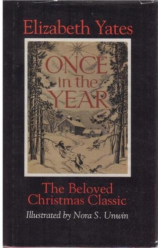 Once in the Year: A Christmas Story (083580626X) by Yates, Elizabeth