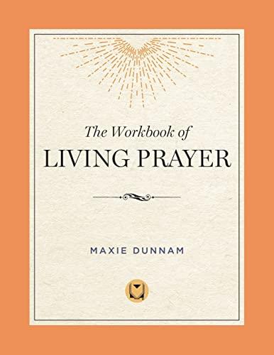 9780835807180: The Workbook of Living Prayer