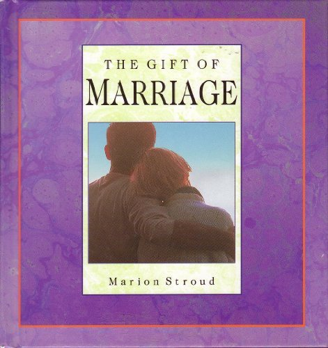 9780835807524: The Gift of Marriage (Gift Of... (Upper Room Books))