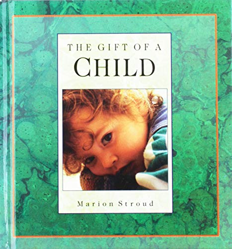 9780835807531: The Gift of a Child (Gift Of... (Upper Room Books))