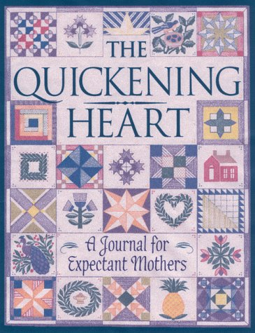 9780835807760: Quickening Heart: A Journal for Expectant Mothers