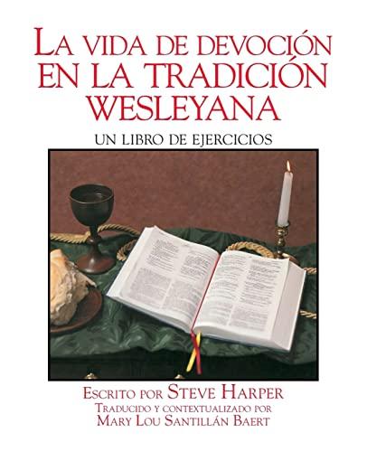 9780835808767: LA Vida De Devocion En LA Tradicion Wesleyana