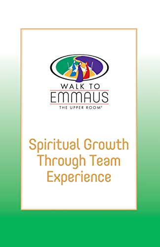 9780835808859: Spiritual Growth through Team Experience (Emmaus Library)