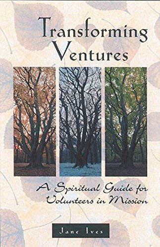 9780835809108: Transforming Ventures: A Spiritual Guide for Volunteers in Mission