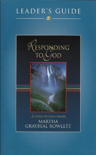 9780835809269: Responding to God: A Guide to Daily Prayer, Leaders Guide