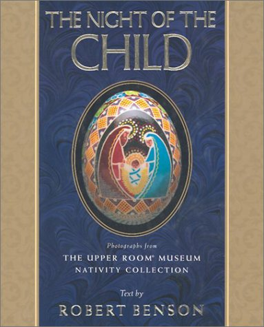 9780835809481: The Night of the Child: Photographs from the Upper Room Museum Nativity Collection