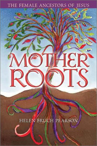 9780835809573: Mother Roots: The Female Ancestors of Jesus