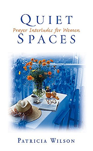 9780835809696: Quiet Spaces: Prayer Interludes for Women