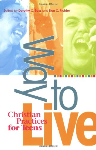 9780835809757: Way to Live: Christian Practices for Teens