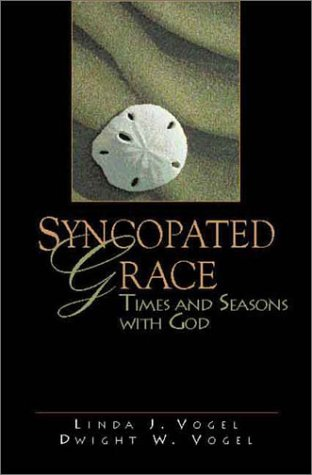 9780835809788: Syncopated Grace: Times and Seasons With God