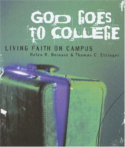 9780835809870: God Goes to College: Living Faith on Campus