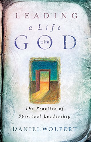 9780835810036: Leading a Life with God: The Practice of Spiritual Leadership