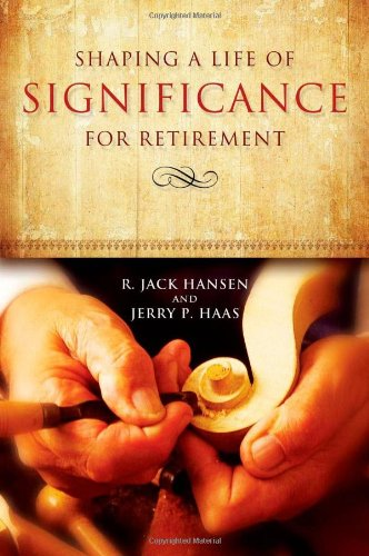 9780835810258: Shaping A Life Of Significance For Retirement
