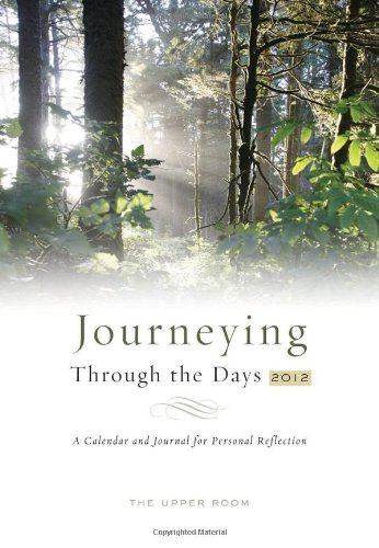 9780835810494: Journeying Through the Days 2012: A Calendar and Journal for Personal Reflection