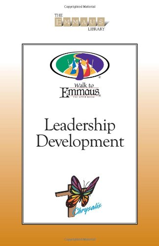 9780835810678: Leadership Development for the Walk to Emmaus and Chrysalis
