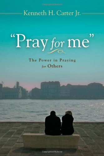 9780835810906: Pray for Me: The Power in Praying for Others