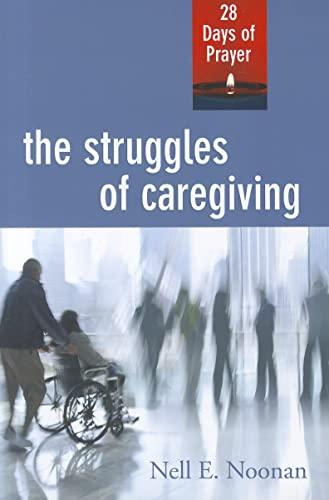 9780835810913: Struggles of Caregiving: 28 Days of Prayer