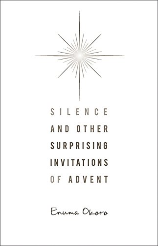 9780835811125: Silence and Other Surprising Invitations of Advent