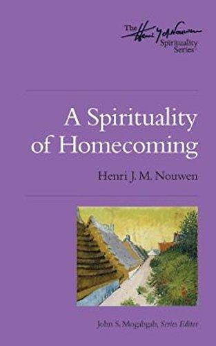 9780835811149: A Spirituality of Homecoming: The Henri Nouwen Spirituality Series