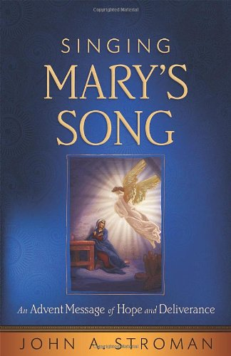 9780835811187: Singing Mary's Song: An Advent Message of Hope and Deliverance