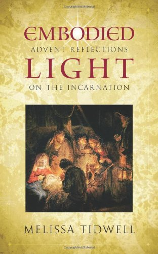 9780835812146: Embodied Light: Advent Reflections on the Incarnation