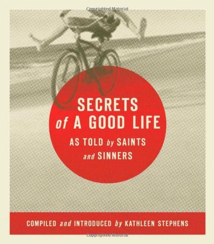 9780835898119: Secrets of a Good Life: As Told by Saints and Sinners