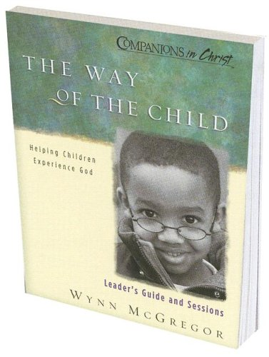 9780835898249: The Way of the Child, Leaders Guide and Sessions: Helping Children Experience God (Companions in Christ)
