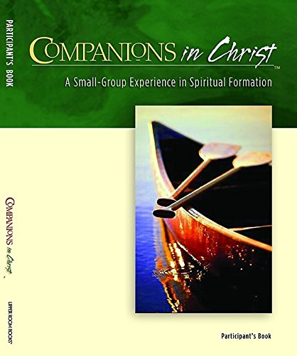 Companions in Christ, Participants Book In 1 Volume (0835898431) by E. Glenn Hinson; Adele J. Gonzalez; Rueben P. Job; Marjorie J. Thompson and Wendy M. Wright Gerrit Scott Dawson