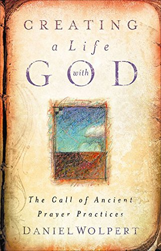9780835898553: Creating a Life with God: The Call of Ancient Prayer Practices