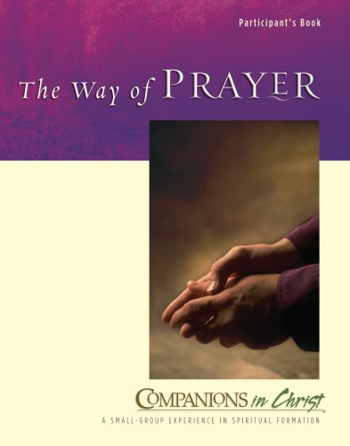 9780835899062: The Way of Prayer: Participants Book (Companions in Christ)