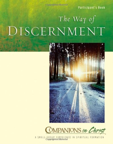 9780835899581: The Way of Discernment, Participant's Book (Companions in Christ)