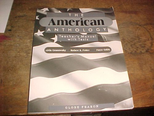 The American Anthology Teacher's Manual with Tests