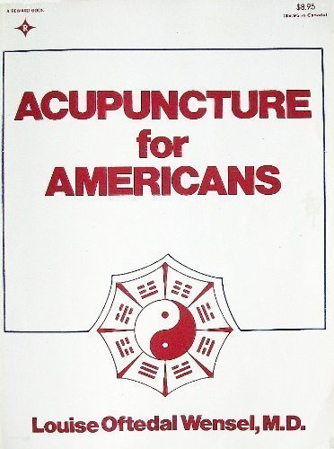 9780835901277: Acupuncture for Americans