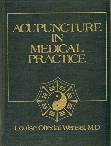 9780835901284: Acupuncture in Medical Practice