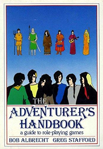 The Adventurer's Handbook: A Guide to Role Playing Games: Bob Albrecht, Greg Stafford