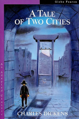 9780835902199: GB ADAP CLASS TALE OF TWO CITIES TXS 92C (Globe Adapted Classics)