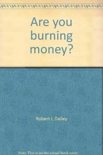 9780835902410: Are you burning money?: A handbook of energy-saving devices