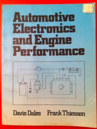 9780835903103: Automotive Electronics and Engine Performance