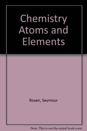 9780835903127: Chemistry Atoms and Elements (Science workshop series)