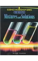 9780835903295: Chemistry: Mixtures and Solutions (Science Workshop)
