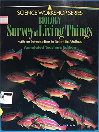9780835903646: Biology: Survey of Living Things (Science Workshop)