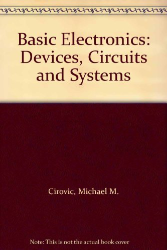 9780835903721: Basic Electronics: Devices, Circuits and Systems