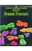 9780835903745: Biology Dynamic Processes (Science Workshop)