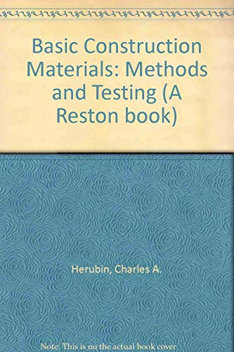 9780835903943: Basic Construction Materials: Methods and Testing