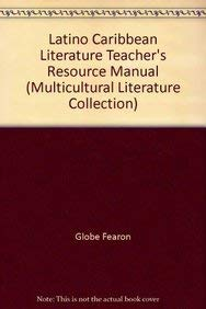 Latino Caribbean Literature Teacher's Resource Manual (Multicultural Literature Collection)