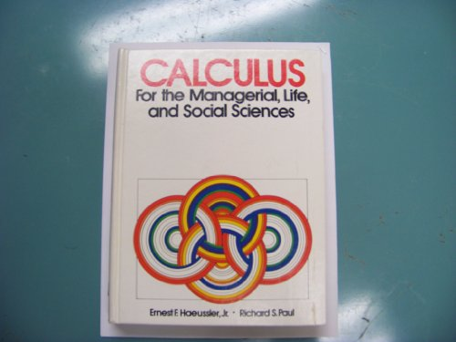 9780835906289: Calculus, for the managerial, life, and social sciences