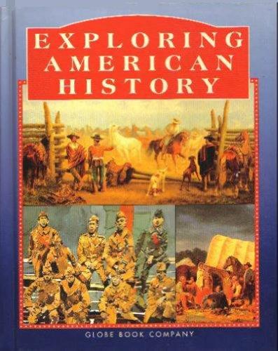 9780835906302: Exploring American History (GLOBE EXPLORING AMERICAN HISTORY)