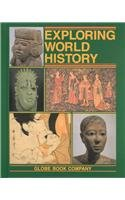Exploring World History (0835906442) by Globe Fearon; Holt, Sol